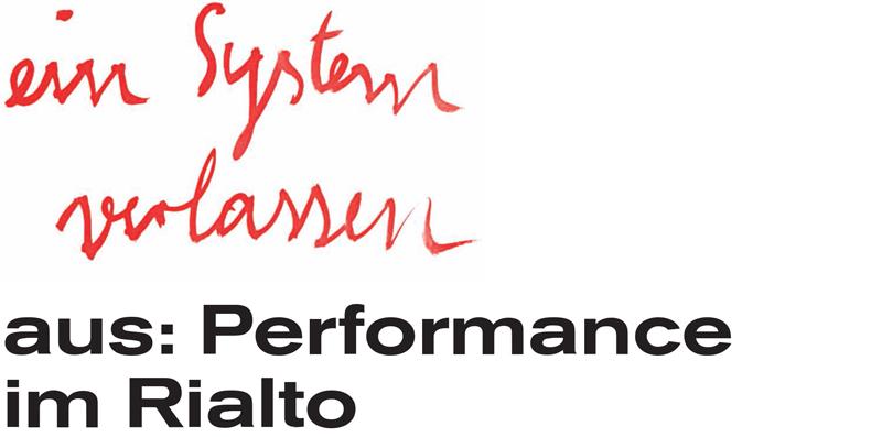 Performance im Rialto